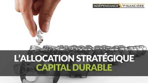 allocation stratégique capital durable