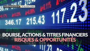 actions-titres-bourse-risques-opportunite