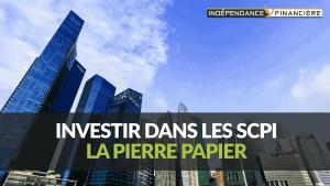 investir-pierre-papier-scpi