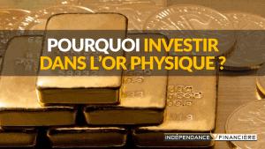 pourquoi-investir-or-physique