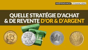 strategie-achat-revente-or-argent